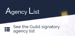 Agency List - See the Guild signatory agency list